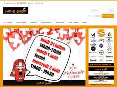 VAP-E SHOP Boutique suisse spécialisée en cigarettes électroniques et e-liquides