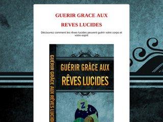 GUERIR GRACE AUX REVES LUCIDES