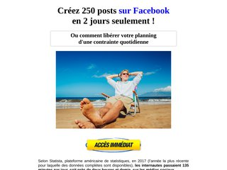Créez 250 posts Facebook en 2 jours seulement !