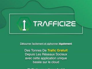 Logiciel Trafficize / Siphonner du trafic gratuit