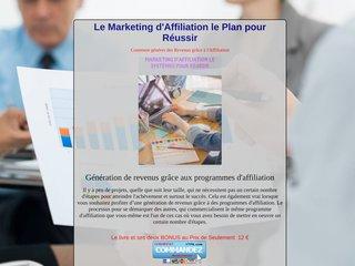 Le Marketing D'Affiliation Le Plan pour Réussir