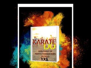 KARATE DO : Débuter et se perfectionner
