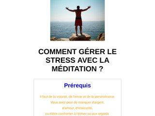 Comment gérer le stress avec la méditation ?