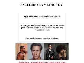 Methode V :Pour hommes, comment devenir plus beau.