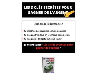 Les 3 clés secrètes pour gagner de l'argent