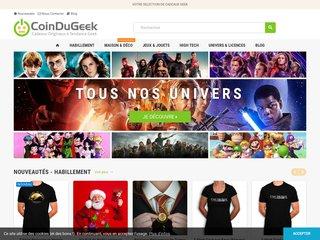 Une boutique pour nous, les gEEks ! - LeCoinduGeek.fr : Une boutique pour satisfaire TOUS les Geeks