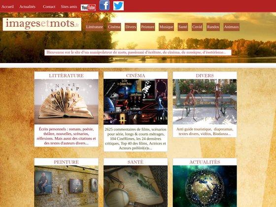Accueil du Site Images et Mots, Littérature, Cinéma, Art, Citations
